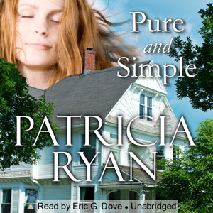 Pure and Simple Audiobook by Patricia Ryan